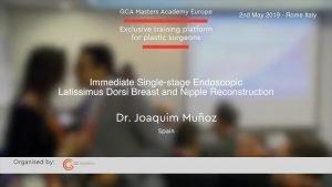 Einstufige endoskopische Latissimus dorsi Brust- und Brustwarzenrekonstruktion von Dr. Joaquim Muñoz